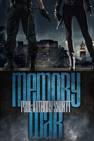 "Image shows the waist-down of a man and a woman armed with guns. The man is facing away from the reader while the woman faces the reader. In the background is the New York skyline. The title ""Memory War"" is in cracked blue letters."